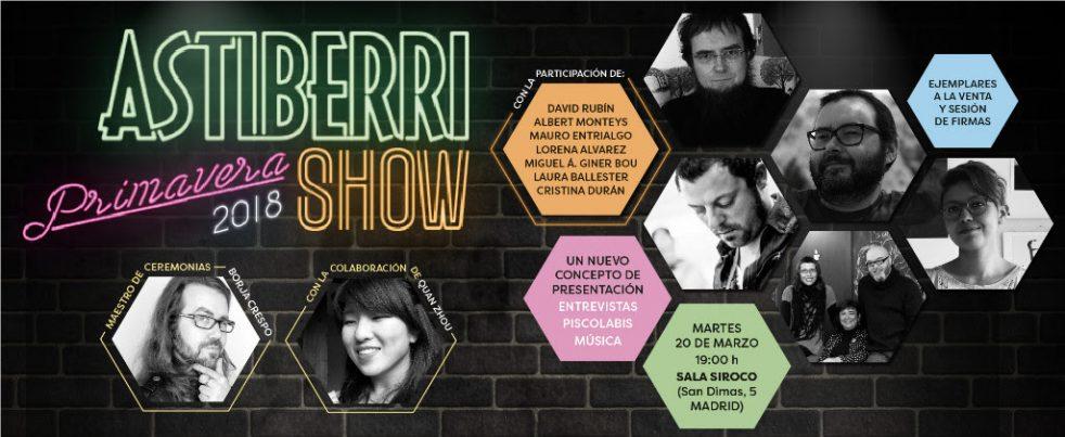 Astiberri Show Primavera