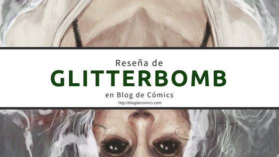 Reseña de Glitterbomb