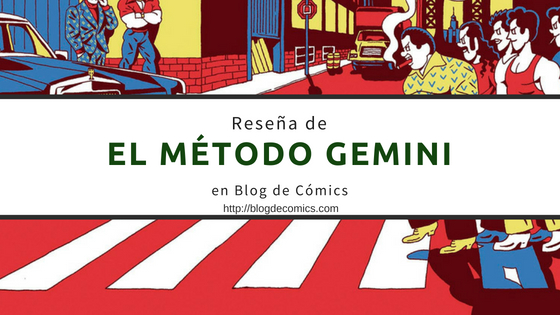 Reseña de El Método Gemini