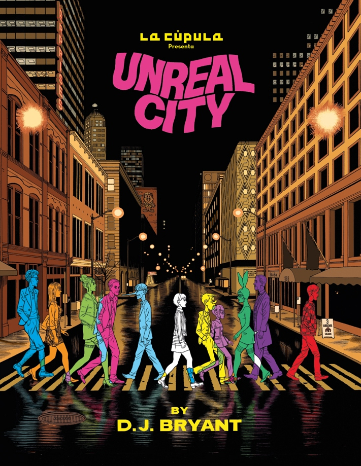 D.J. Bryant - Unreal City